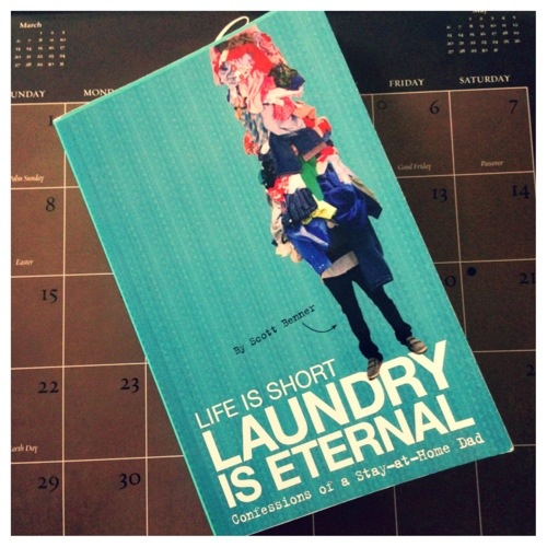 Life Is Short: Laundry Is Eternal by Scott Benner
